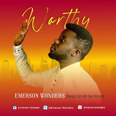 Worthy - Emerson Wonders