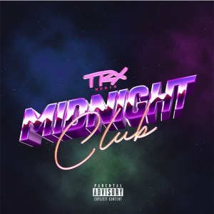 TRX Music Midnight Club EP