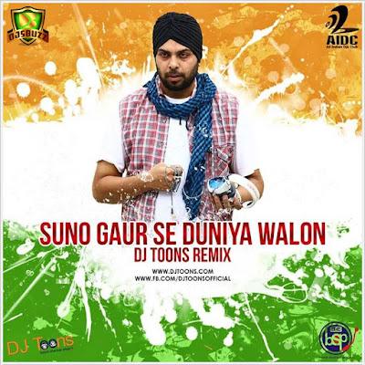 Suno Gaur Se Duniya Walo – DJ Toons Remix