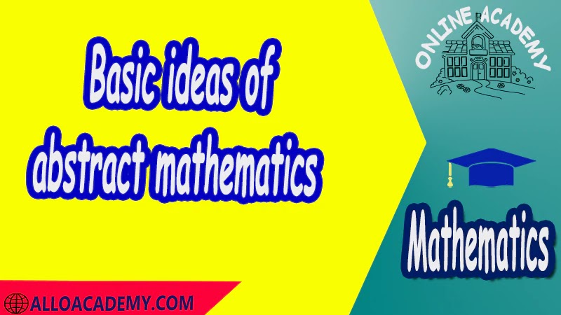Basic ideas of abstract mathematics PDF Logic and Set Theory Proof Sets Reasoning Mathantics Course Abstract Exercises whit solutions Exams whit solutions pdf mathantics maths course online education math problems math help math tutor be online academy study online online education online education programs online tech schools online study courses learning online good online schools finite math online classes for adults online distance learning online doctoral programs online master degree best online schools bachelor of early childhood education elementary education online distance learning universities distance learning colleges online education degree phd in education online early childhood education online i need a degree fast early childhood degree top online schools online doctoral programs in education educational leadership doctoral programs online distance learning bachelor degree bachelor's degree in early childhood education online technical schools bachelor of early childhood education online distance