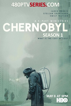 Watch Online Free Chernobyl Season 1 Download All Episodes 480p 720p HEVC