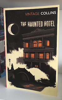 My 2015 edition of The Haunted  Hotel, first published in 1878