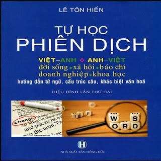 Tự Học Phiên Dịch Việt Anh - Anh Việt ebook PDF-EPUB-AWZ3-PRC-MOBI