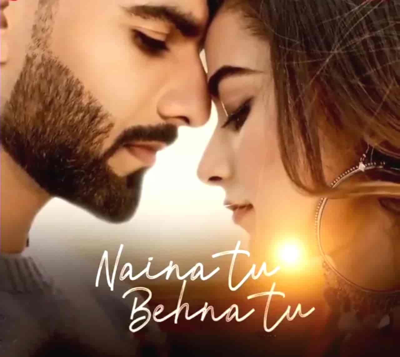 Naina Tu Behna Tu Hindi Song Image Features Manav Chhabra And Stefy Patel