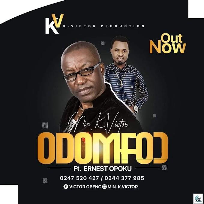K Victor – Odomfo) Ft Ernest Opoku Jnr