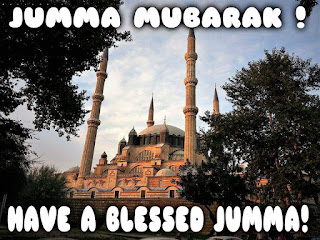have a blessed jumma!