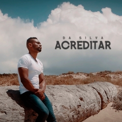 Da silva - Acreditar (Álbum)