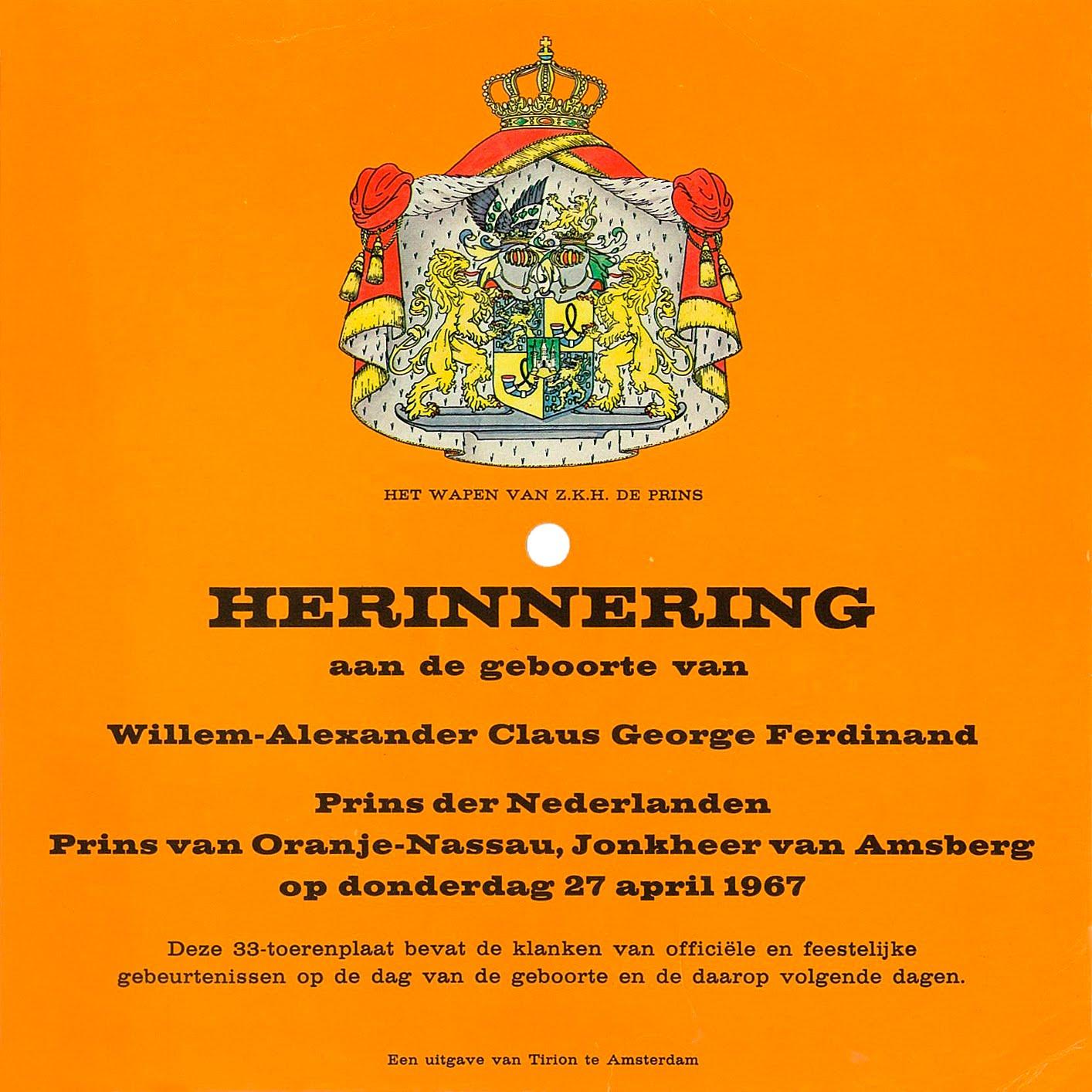 wanneer is prins willem alexander jarig 365grammofoonplaten: Prins Willem Alexander jarig wanneer is prins willem alexander jarig