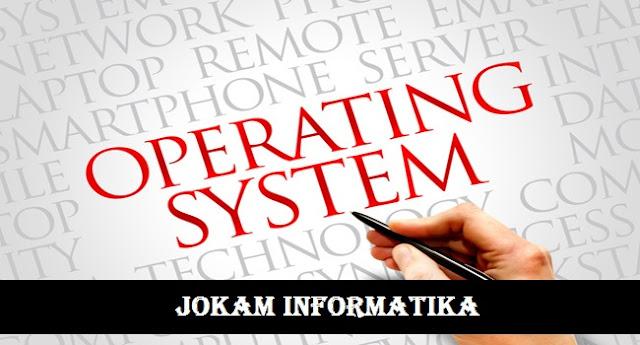 Apa Itu Yang Dimaksud Sistem Operasi Lengkap ? - JOKAM INFORMATIKA
