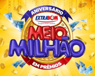 Cadastrar Promoção Aniversário Extrabom 2020 - 500 Mil em Prêmios