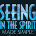 Guidelines for Operating in the Gift of Discerning of Spirits