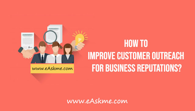 How to Improve Customer Outreach for Business Reputations: eAskme