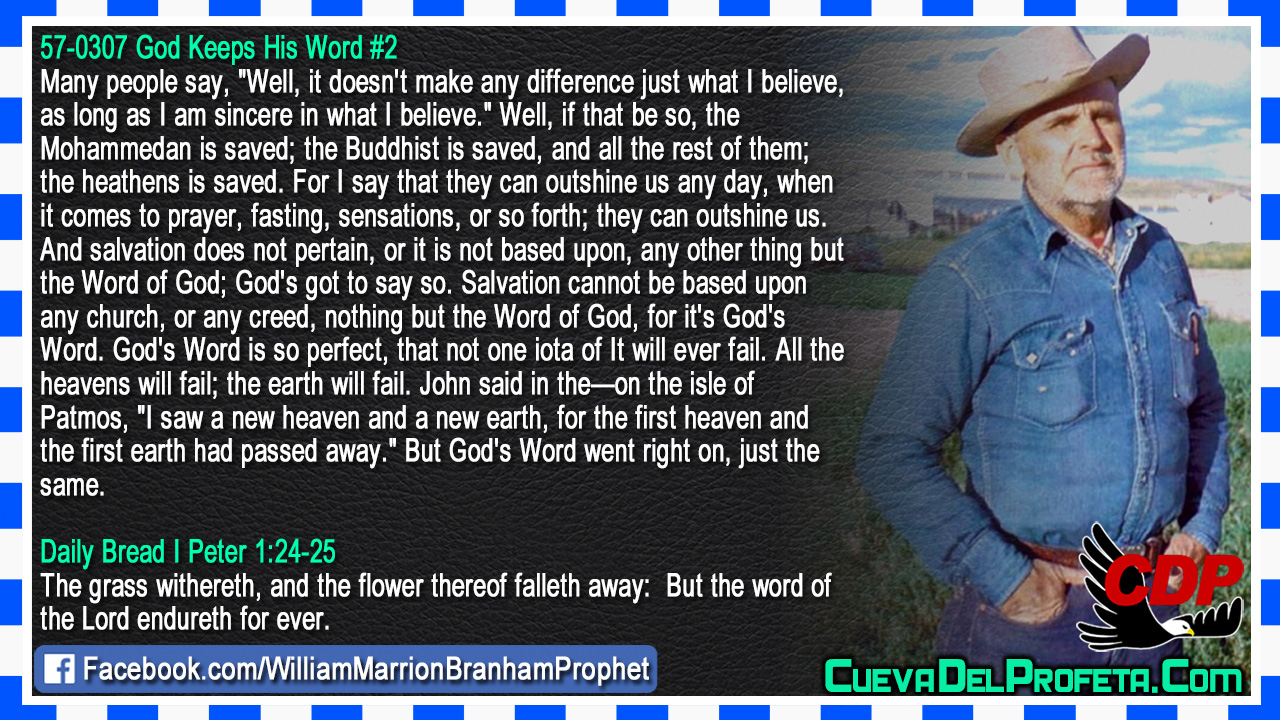 But the word of the Lord endureth for ever - William Marrion Branham