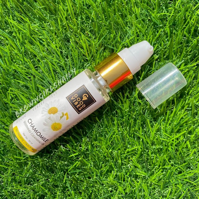 Good Vibes Chamomile Cleansing Oil Review