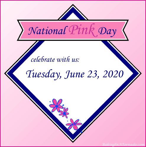 Celebrating National Pink Day | Graphic created by and property of www.BakingInATornado.com | #MyGraphics #women