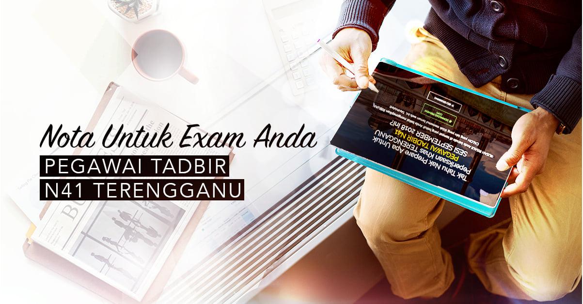 Nota Peperiksaan Pegawai Tadbir N41 Terengganu