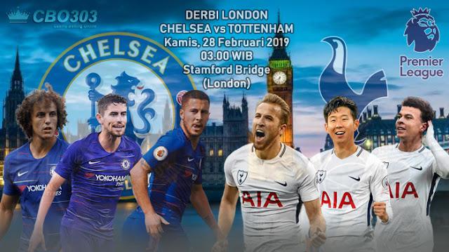 Prediksi Tepat Liga Inggris Antara Chelsea vs Tottenham Hotspur (28 Februari 2019)