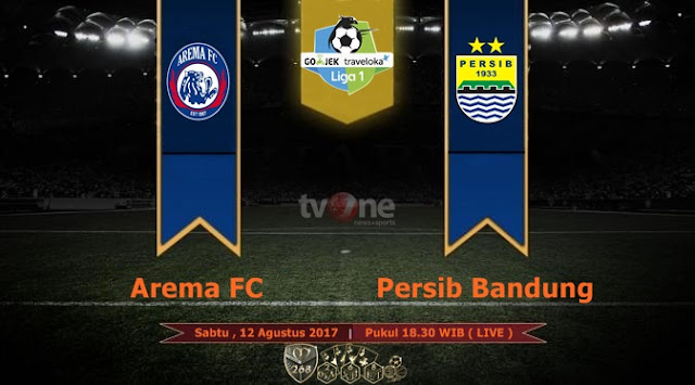 Prediksi Bola : Arema FC Vs Persib Bandung , Sabtu 12 Agustus 2017 Pukul 18.30 WIB @ TVONE