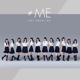 [Lirik+Terjemahan] ≠ME (Not Equal Me) - ≠ME (Tidak Sama Dengan Aku)