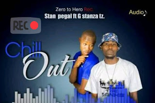Stan Pegal Ft G Stanza Tz - Chill Out | Mp3 Download [New Song]