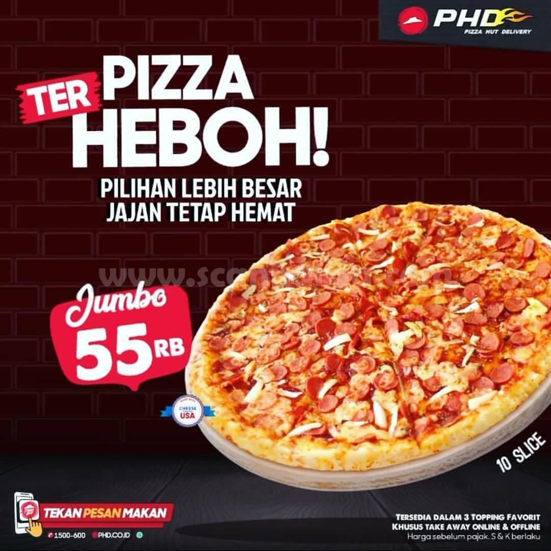 Promo PHD TerHEBOH! Pizza Jumbo sepuluh Slice harga cuma Rp 55Rb