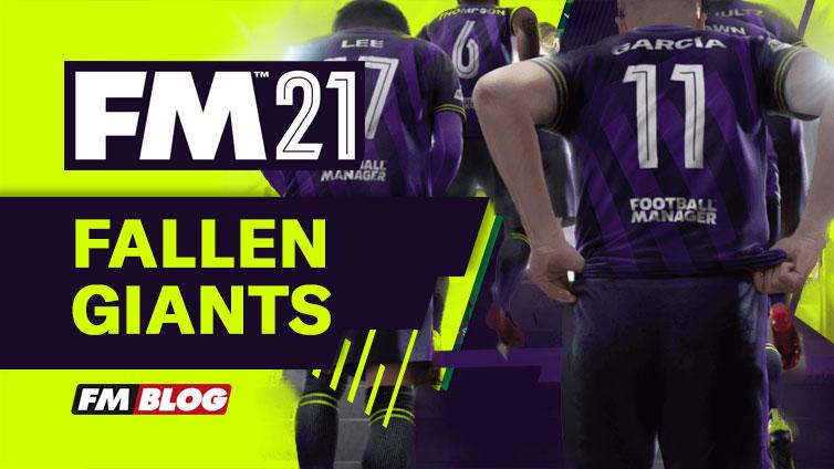 Football-Manager-2021-Fallen-Giants-FM21