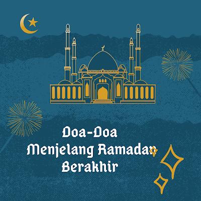 Doa menjelang Ramadan Berakhir