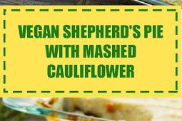 Vegan Shepherd's Pie with Mashed Cauliflower
