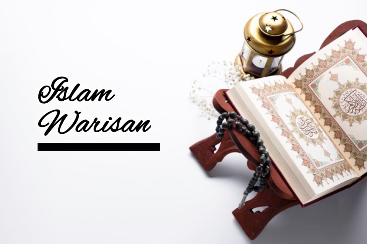 Adakah Islam Warisan?
