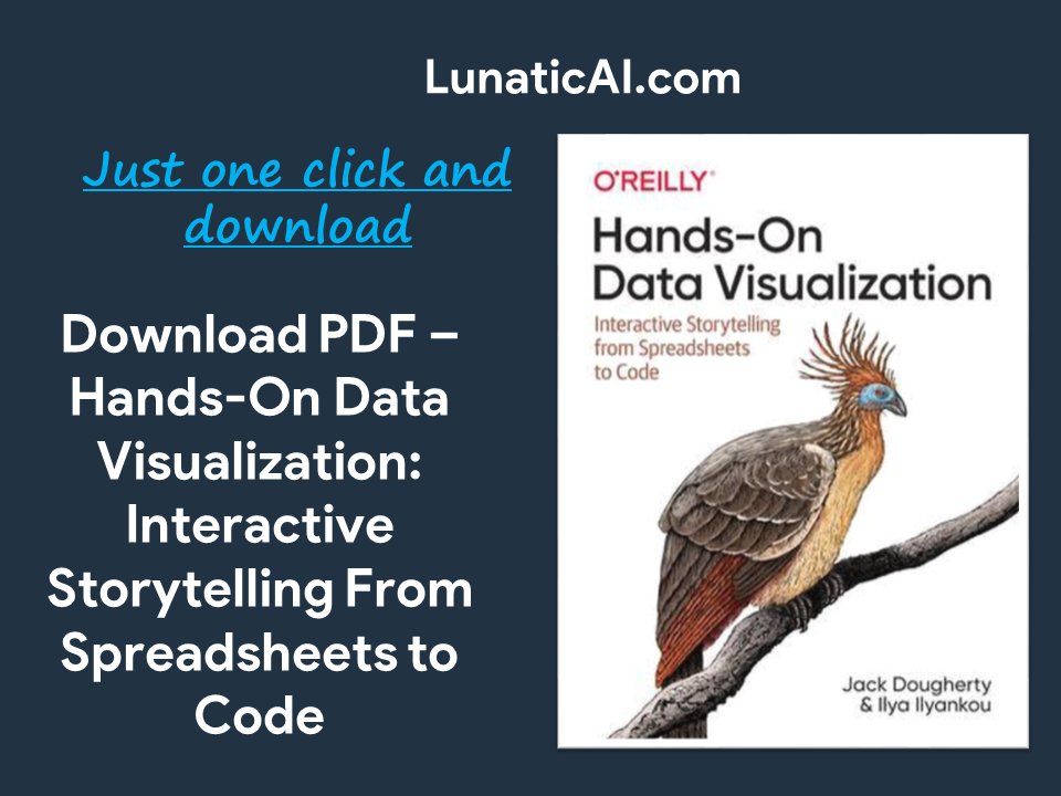Hands-On Data Visualization: Interactive Storytelling From Spreadsheets to Code PDF