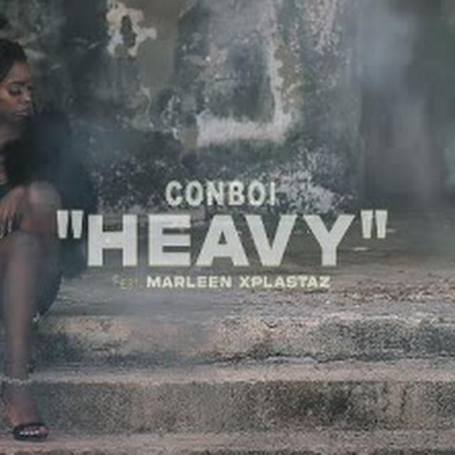 VIDEO | Conboi Ft. Marleen Xplastaz - Heavy | Mp4 Download