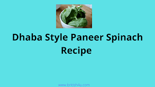 Dhaba Style Paneer Spinach Recipe