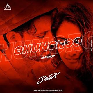 GHUNGROO (MASHUP) - DJ ZOUK