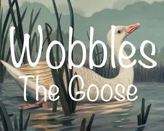 Wobbles the Goose