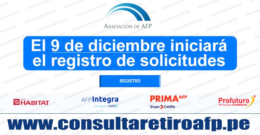 WWW.CONSULTARETIROAFP.PE - Conoce las fechas para el retiro de hasta 17,200 del fondo de pensiones (CRONOGRAMA)