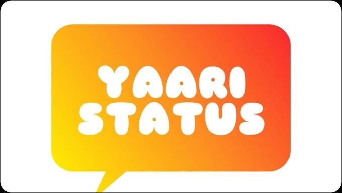 YAARI STATUS DOWNLOAD - तुझ पर मेरी जान भी कुर्बान।