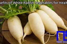 Benefits of White Radish Vegetables for Health