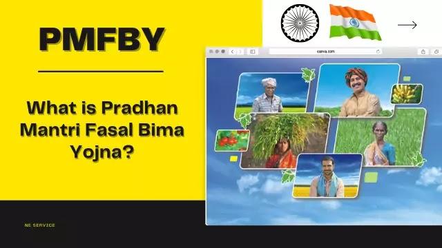 PMFBY: What is Pradhan Mantri Fasal Bima Yojna?