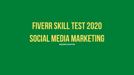Fiverr Social Media Marketing Test Answers 2020-fiverr test answers