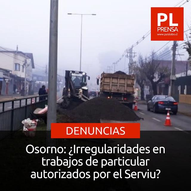 Osorno: ¿Irregularidades en trabajos de particular autorizados por el Serviu?