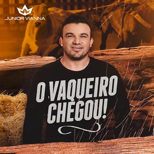 Junior Vianna - O Vaqueiro Chegou - Promocional de Outubro - 2020