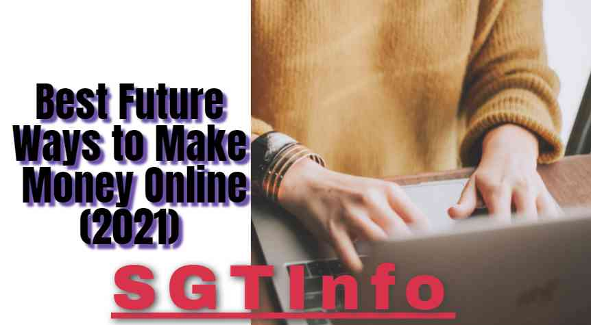 Best Future Ways to Make Money Online
