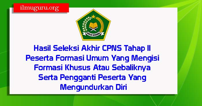 Hasil Seleksi CPNS Tahap II