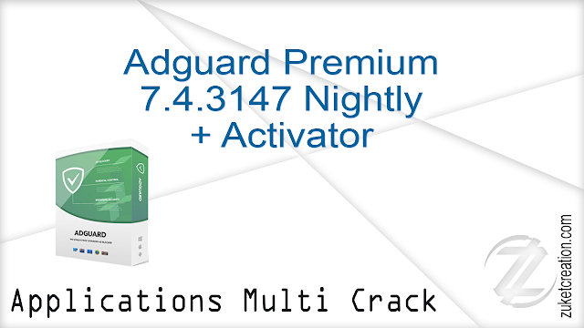 Adguard Premium 7.4.3147 Nightly + Activator