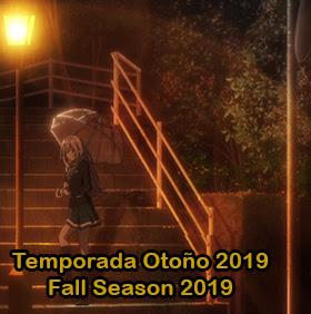 http://www.clubvertigoanimes.tk/p/temporada-otono-2019-fall-season-2019.html