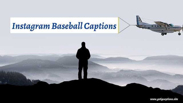 Baseball Captions,Instagram Baseball Captions,Baseball Captions For Instagram