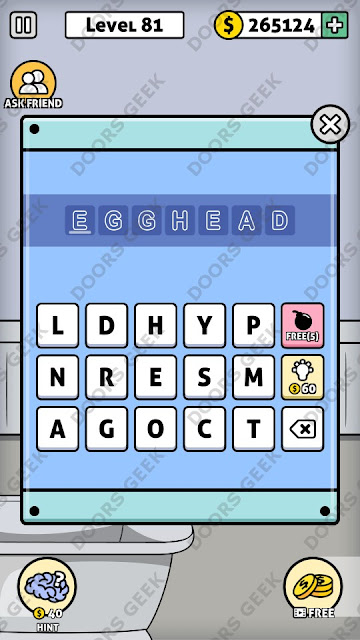 The answer for Escape Room: Mystery Word Level 81 is: EGGHEAD