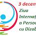 3 decembrie: Ziua Internațională a Persoanelor cu Dizabilități