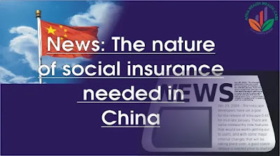 The nature of social insurance needed in China difficulties and advice