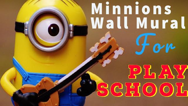 Minions Wall Painting, Minions Art, School wall art,